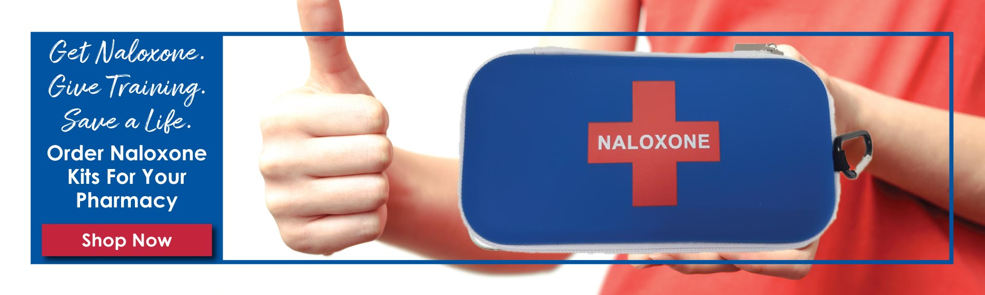 Order Naloxone Kits for your Pharmacy - Get naloxone. Give training. Save a life.