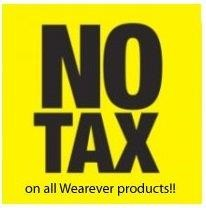 No tax on all Wearever products