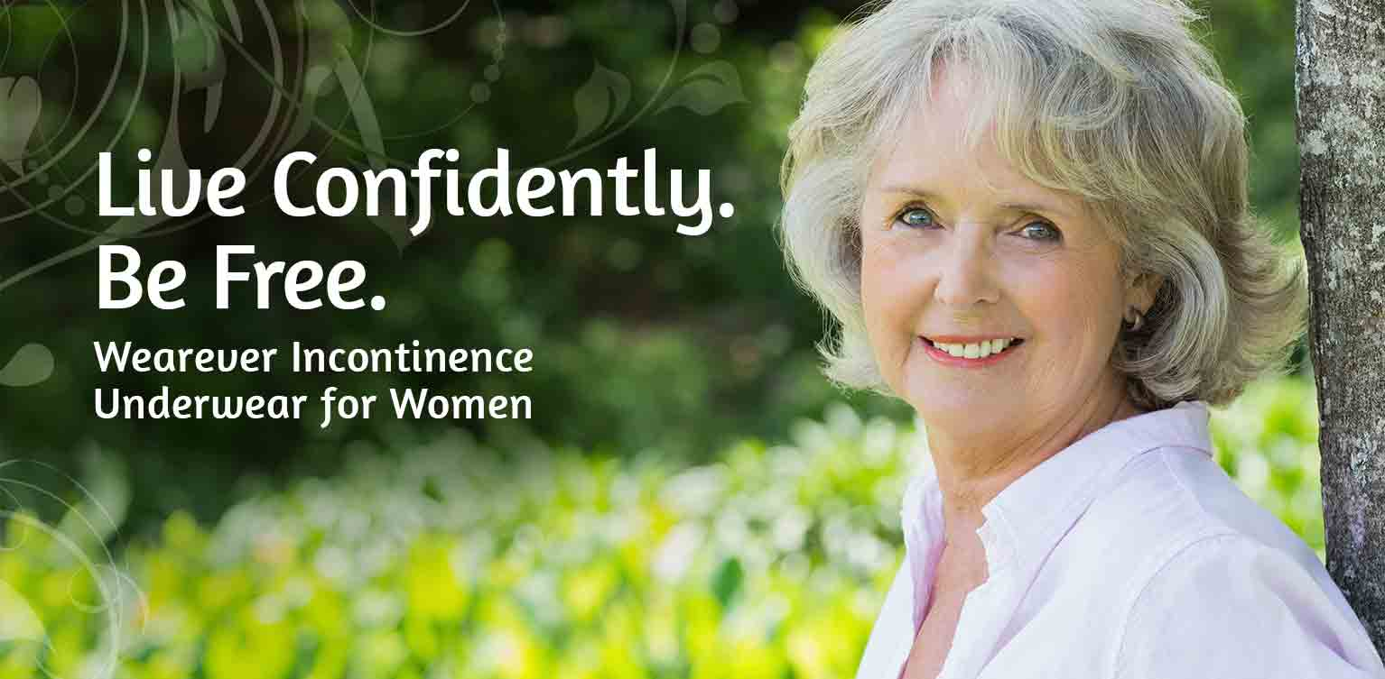 Live confidently. Be free. Wearever incontinence underwear for women.